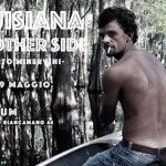 "[CINELAB] 9 maggio, ore 21.00: proiezione di ""Louisiana. The Other Side"" di R. Minervini"